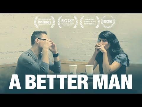 A BETTER MAN  Women Make Movies