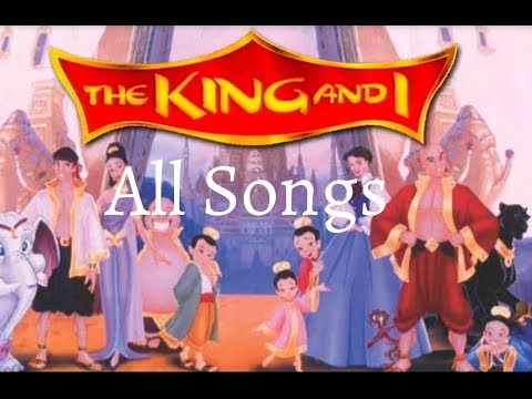 ALL SONGS FROM THE KING AND I (1999)