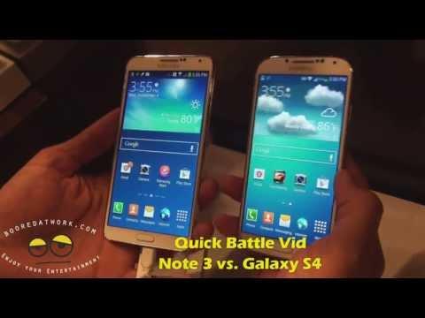Battle Vid: Samsung Galaxy Note 3 Vs. Samsung  Galaxy S4