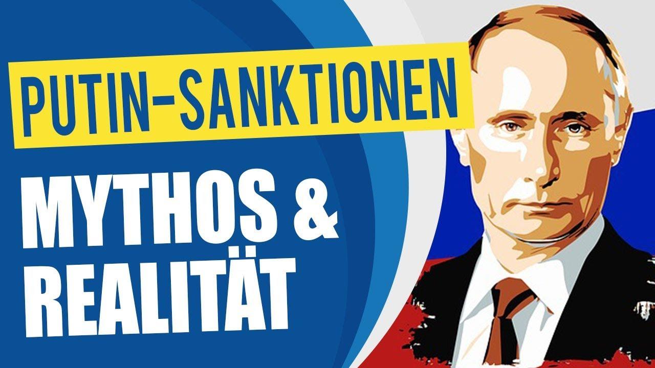 Putin-Sanktionen: Mythos & Realität
