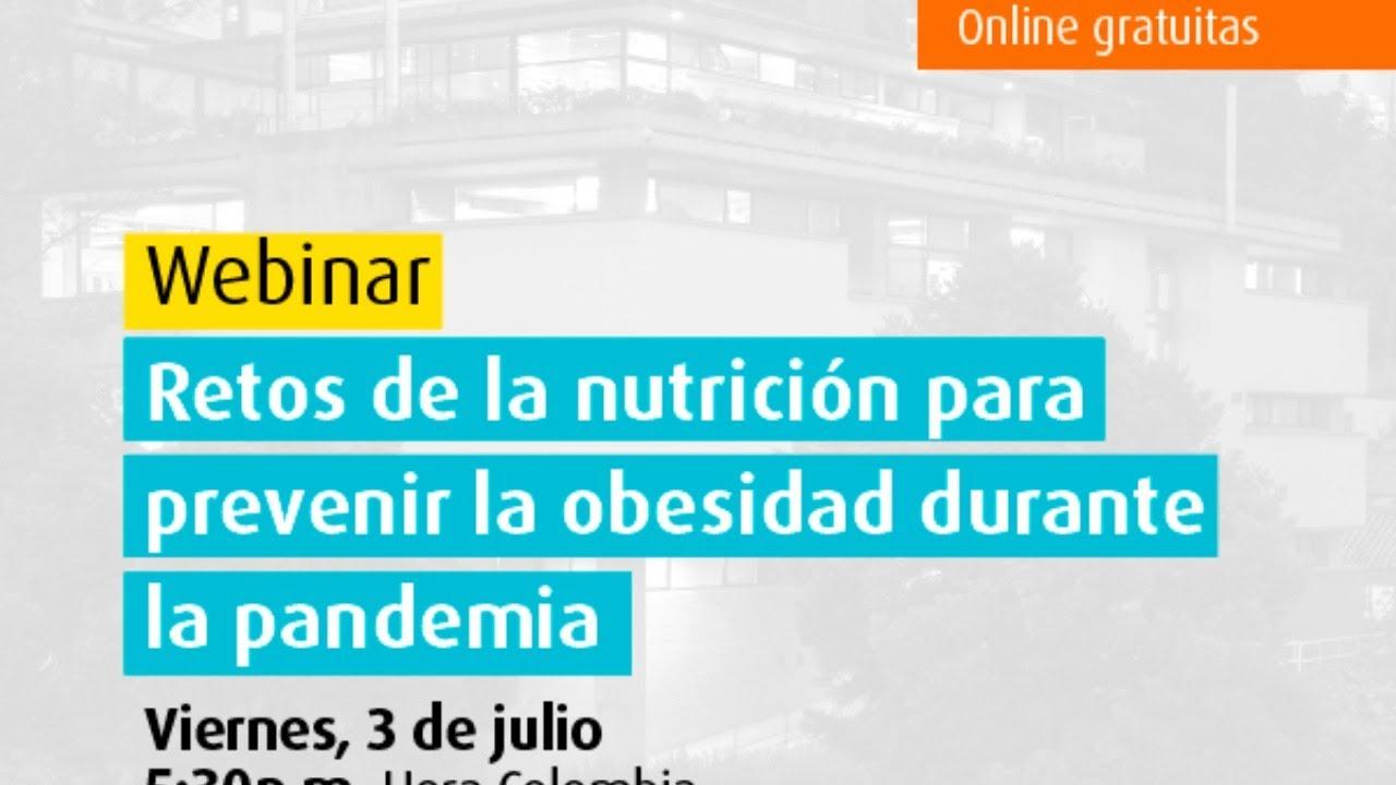 Retos de la nutrición para prevenir la obesidad durante la pandemia