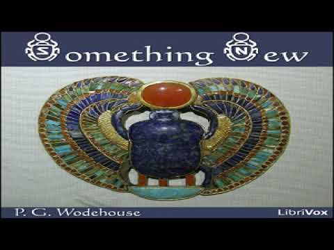 something-new-|-p.-g.-wodehouse-|-humorous-fiction-|-audio-book-|-english-|-5/5