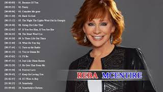 Reba McEntire Greatest Hits 2018 - Best Contry Songs Of Reba McEntire - Reba McEntire 2018