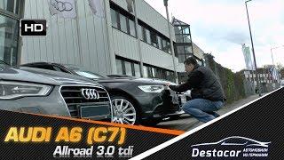осмотр Audi a6 S Tronic Quattro, Автомобили из Германии - Destacar