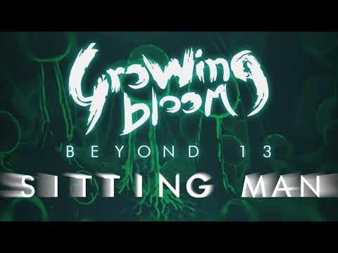 SITTING MAN | studio version | Beyond 13 EP | Growing Bloom