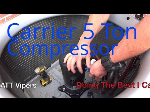 HVAC Service: 5 Ton Carrier Compressor Replacement