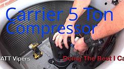HVAC Service: 5 Ton Carrier Compressor Replacement