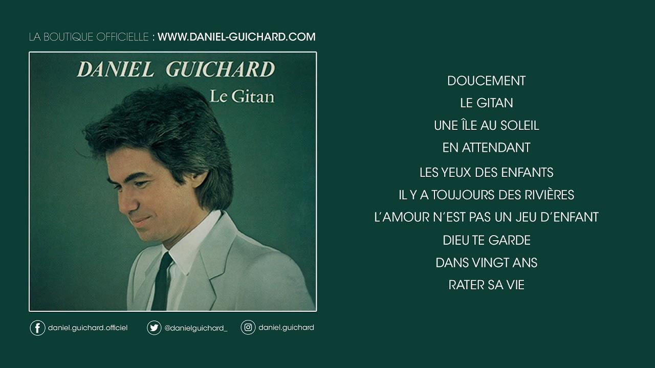 LE GUICHARD TÉLÉCHARGER GITAN DANIEL