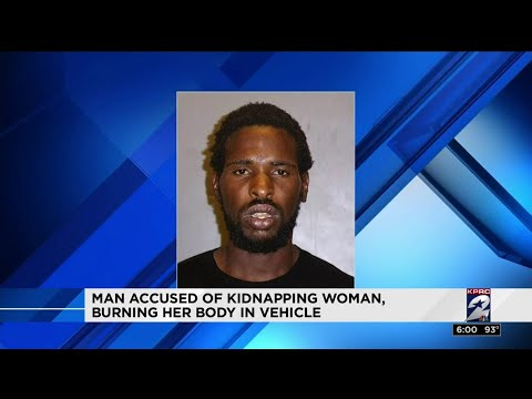 Man accused of kidnapping woman, burning her body in vehicle