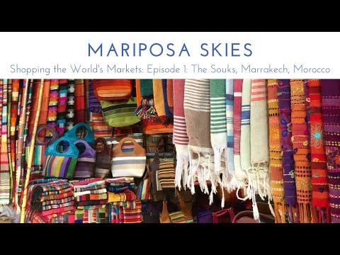 Shopping the World's Markets Episode 1: The Souks, Marrakech, Morocco
