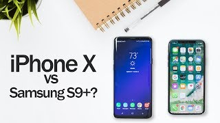 iPhone X vs Samsung S9+? One month with both.