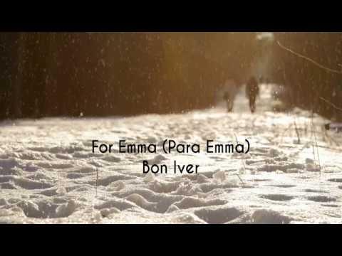 For Emma - Bon Iver [Lyrics] [Subtítulos Español e Inglés]