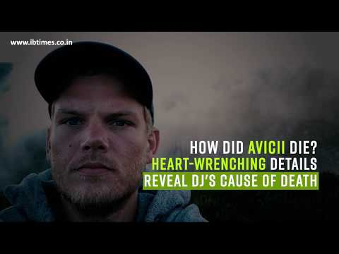 How did Avicii die? Heart wrenching details reveal DJ's cause of death