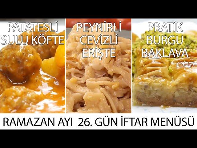 Ramazan Ayı 26. Gün İftar Menüsü
