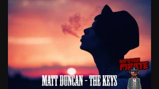 Matt Duncan - The Keys