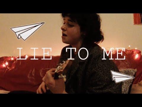 Lie To Me - Original Song