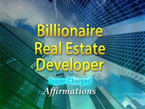 Billionaire Real Estate Developer - Super-Charged Affirmations