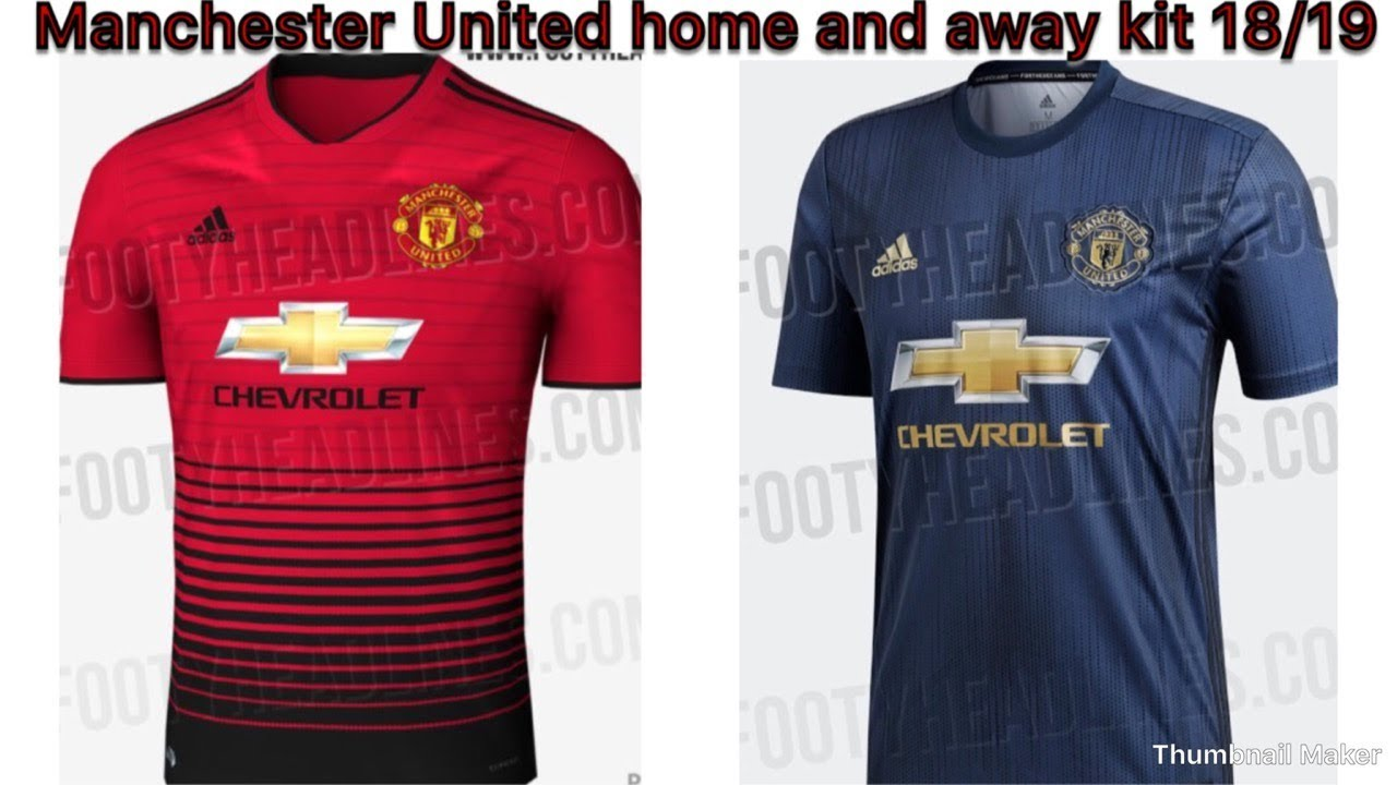 buy popular 45b49 4a1a5 Manchester United home and away kit 18/19
