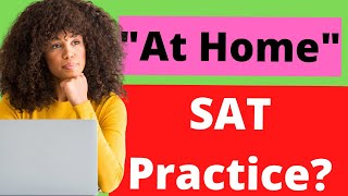 "How to take an ""At-Home"" Practice SAT - Ivy Bound Private & Online Tutors"