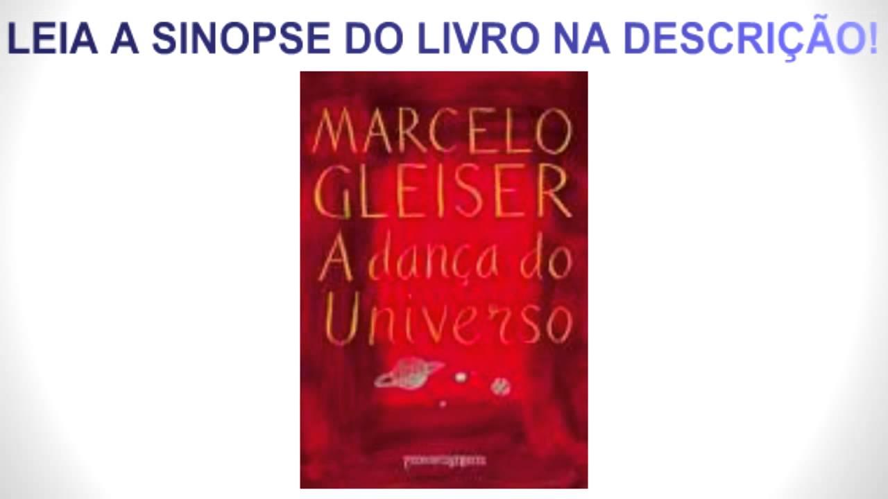 b111c02cbc LIVRO - A DANÇA DO UNIVERSO (SINOPSE) - YouTube