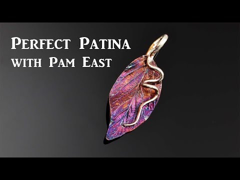 Perfect Patina with Pam East: Liver of Sulfur Tips and Tricks