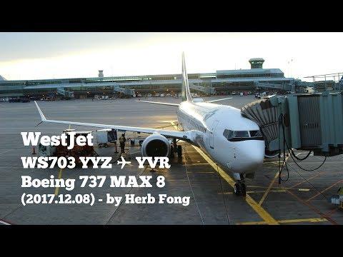 #ThinkMAX | WestJet Boeing 737 MAX 8 on WS703 Toronto YYZ ✈ YVR Vancouver (C-FNAX)