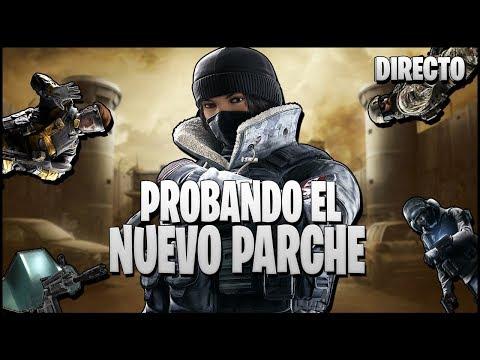 🔴 PROBANDO el NUEVO PARCHE | Caramelo Rainbow Six Siege Español