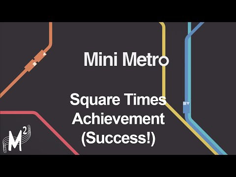 Matt Plays: Mini Metro - Episode 22 [Square Times Achievement - Success!]