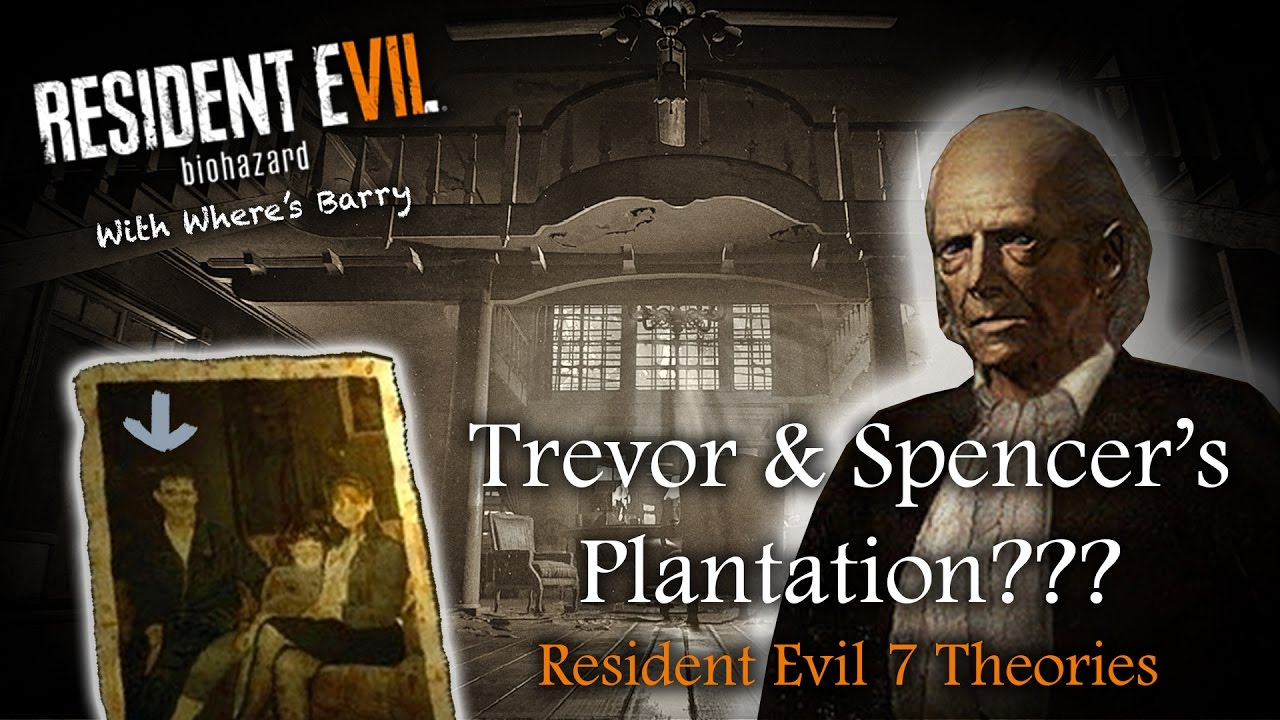 RESIDENT EVIL 7   OSWELL SPENCER & GEORGE TREVOR   RE7 Theories