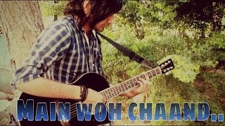 Main woh chaand | Tera surroor Cover - vicky