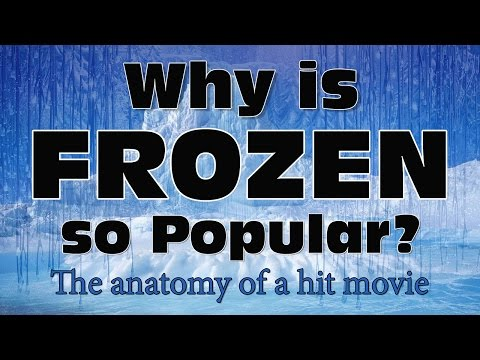 Why is Frozen so Popular? - The anatomy of a hit movie - what makes a movie great? - film theory