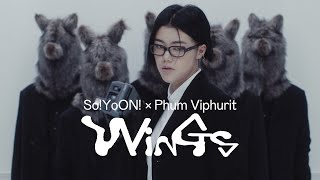 So!YoON! (황소윤) X Phum Viphurit 'Wings' Official MV