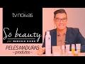 Marcelo Hicho destaca produtos essenciais para peles maduras!
