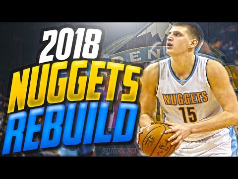 JOKIC DOMINATES THE NBA?! 2018 DENVER NUGGETS  REBUILD!! NBA 2K17 MYLEAGUE