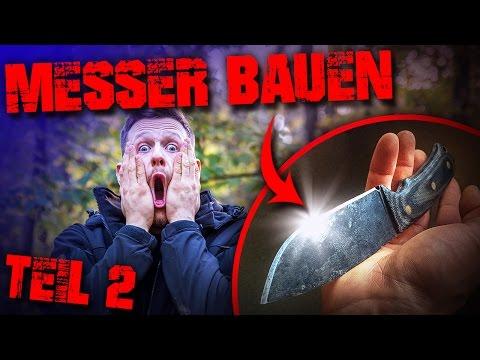 MESSER SELBER BAUEN - Teil2 - Outdoor Survival Bushcraft - schleifen schärfen schmieden