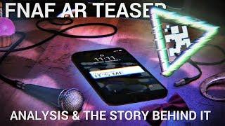 FNAF AR Trailer Analysis & the Strange Story Behind It (Five Nights at Freddy's AR)
