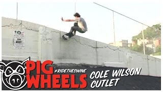 PIG Wheels Cutlet: Cole Wilson