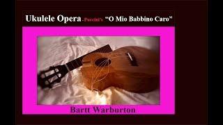 O Mio Babbino Caro - Ukulele TABS for Puccini's Opera