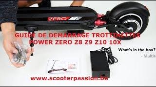 Start up guide démarrage trottinette power zero Z8 Z9 Z10