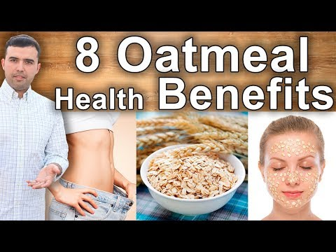 8 Health Benefits Eating Oatmeal Every Day – Skin, Weight Loss, Digestion, Health and Beauty