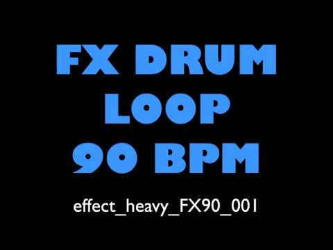 Drum Loop Effect Heavy FX 90 BPM 001
