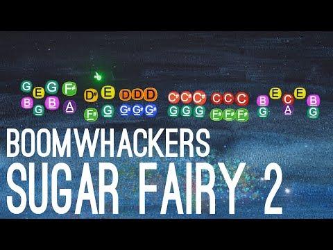 Sugar Fairy 2 - Boomwhackers