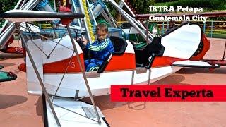irtra guatemala petapa amusement park review