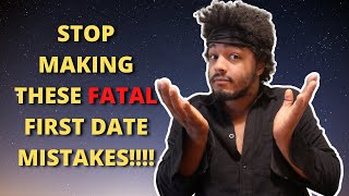 7 Mistakes Women Make Women On The First Date (CLASSIC)