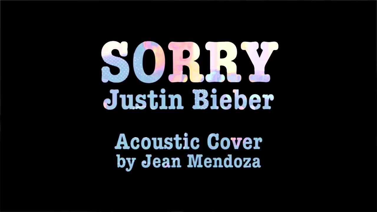Sorry acoustic justin bieber live chat