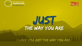 Vanessa Mdee - The Way You Are (Lyrical Video)