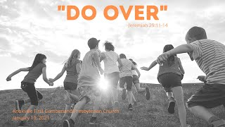 'Do Over!' ~ January 10, 2021