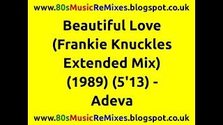 Cover images Beautiful Love (Frankie Knuckles Extended Mix) - Adeva | Frankie Knuckles | 80s Club Mixes