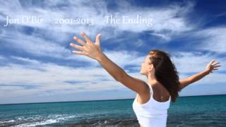 Jon O'Bir 2001 - 2013 The Ending by Infinity Records