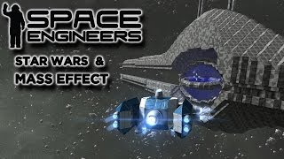Star Wars and Mass Effect in Space Engineers